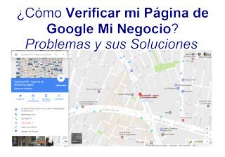 Como Verificar Las Paginas Google Mi Negocio Los Problemas Y Sus